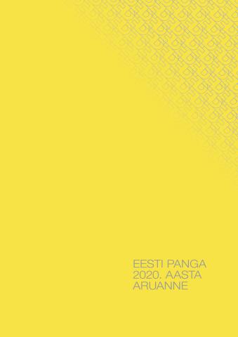 Publikatsiooni Eesti Panga 2020. aasta aruanne kaanepilt