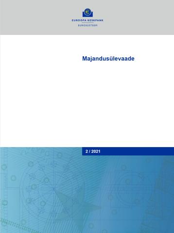 Publikatsiooni Euroopa Keskpanga majandusülevaade 2/2021 kaanepilt