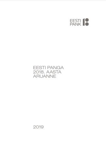 Publikatsiooni Eesti Panga 2018. aasta aruanne kaanepilt
