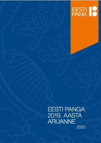 Publikatsiooni Eesti Panga 2019. aasta aruanne kaanepilt