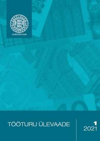 Publikatsiooni Tööturu Ülevaade 1/2021 kaanepilt