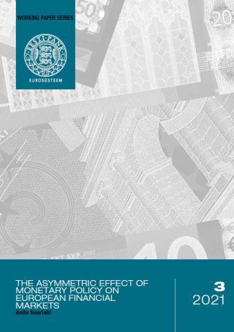 Publikatsiooni 3/2021 Anita Suurlaht. Rahapoliitika asümmeetriline mõju Euroopa finantsturgudele kaanepilt