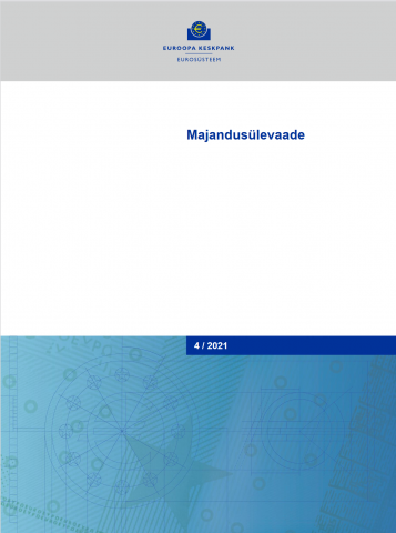 Publikatsiooni Euroopa Keskpanga majandusülevaade 4/2021 kaanepilt