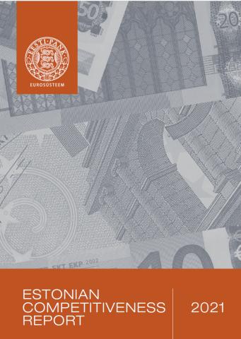 Publikatsiooni Estonian Competitiveness Report 2021 kaanepilt